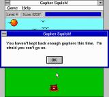 Gopher Squish! Windows 3.x Game over!  (I couldn't stomach any more squishing after changing the game mode.)