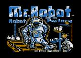 Mr. Robot and His Robot Factory Atari 8-bit Title Screen