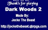 Dark Woods 2 DOS Last chance to wow the players with your stunning graphicality, Jocke!