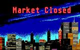 Stock Market: The Game DOS Market closes at night