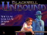 Blackwell Unbound Windows Main menu
