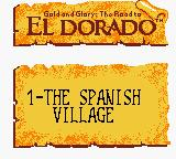 Gold and Glory: The Road to El Dorado Game Boy Color Level 1 name...