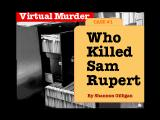 Who Killed Sam Rupert: Virtual Murder 1 Windows 3.x Title screen