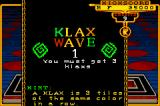 Marble Madness / Klax Game Boy Advance Klax: you only need three klaxes to finish the first wave.
