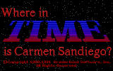 Where in Time Is Carmen Sandiego? DOS title screen - EGA