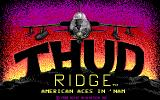 Thud Ridge: American Aces in 'Nam DOS Title Screen