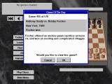 Bobby Fischer Teaches Chess DOS The game also has 570 Bobby Fischer matches.