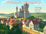 Grimm's Hatchery Windows Main menu.
