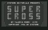 Super Cross Commodore 64 Title Screen