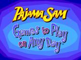 Pajama Sam: Games to Play on Any Day Windows Title screen