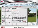 Tiger Woods PGA Tour 2003 Windows The career calendar. Here's where you get to see your upcoming matches etc.