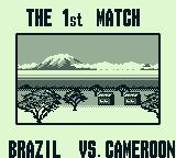 Nintendo World Cup Game Boy The 1st match: Brazil vs. Cameroon