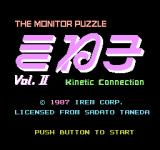 Kineko: The Monitor Puzzle - Vol. II NES Title screen