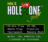 Hole in One SNES The main menu gives you options for stroke play, match play, a versus match against the computer, or even entering the *vaunted* HAL Classic Open.