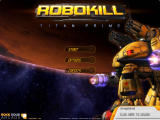 Robokill: Titan Prime Browser Main menu