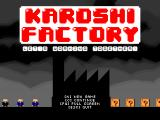 Karoshi Factory Windows Main menu