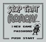 Stop That Roach! Game Boy Title screen and main menu