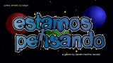 Estamos Pensando Browser Title screen