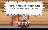 The Three Stooges Amiga It's today's radio quiz. Answer the question for 500 dollars.