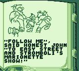 Pinocchio Game Boy The story of the next chapter. I should follow Honest John, I guess.