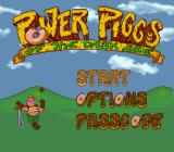 Power Piggs of the Dark Age  SNES Main menu