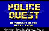 Police Quest: In Pursuit of the Death Angel DOS Title Screenshot