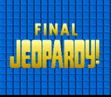 Jeopardy! Deluxe Edition SNES The game also contains Final Jeopardy