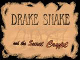 Drake Snake and the Secret Crypt DOS Title screen