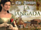 Epic Adventures: La Jangada Windows Title screen