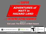 Super Adventures of Matt in Hazard Land: Extreme Alpha Advance Browser Main screen.