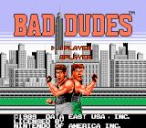 Bad Dudes NES Title screen
