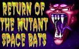 Return of the Mutant Space Bats of Doom DOS Title screen (with rotating VGA palette) 1