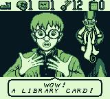 The Pagemaster Game Boy I found a library card. Wow!