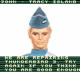 Thunderbirds Game Boy Color I lost all my lives in Thunderbird 3.