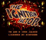 The Ignition Factor SNES Title Screen