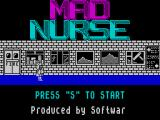 Mad Nurse ZX Spectrum Are you really sure you're ready?