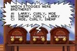 The Three Stooges Game Boy Advance A trivia question