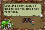 Juka and the Monophonic Menace Game Boy Advance Juka's friend Bufo, who also gives the tutorial instructions.