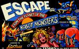 Escape from the Planet of the Robot Monsters Amiga Title screen