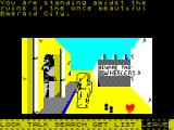 Return to Oz ZX Spectrum Here I am in the Emerald City and things do not look good