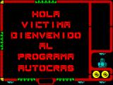 Autocrash ZX Spectrum I think this says 'Hello Victims of the Autocrash programmers'. Like all text screens it gradually builds from a series of horizontal slices