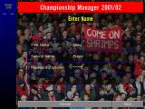Championship Manager: Season 01/02 Windows Naturally, before a game can begin the player must enter their name