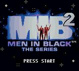 "Men in Black: The Series 2 Game Boy Color ""Men in Black"" squared? What the...?"