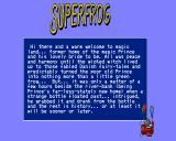 Superfrog Amiga CD32 The CD32 version didn't have a printed manual included, something that's very common today.
