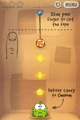 Cut the Rope iPhone Level 1-1, the first few levels act as a tutorial