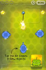 Cut the Rope iPhone Level 2-1, tap the air cushion to blow objects