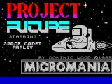 Project Future ZX Spectrum This is the game's title screen. It is displayed until the game is fully loaded and is replaced by the game's menu