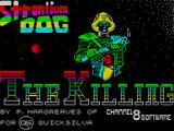 Strontium Dog: The Killing ZX Spectrum This game displays as the game loads