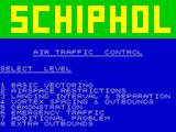 Heathrow International Air Traffic Control ZX Spectrum The game also comes with Schiphol airport. Here's a very similar main menu