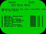 First Past the Post ZX Spectrum These are Moby's horses. Any of them can be entered into the upcoming races